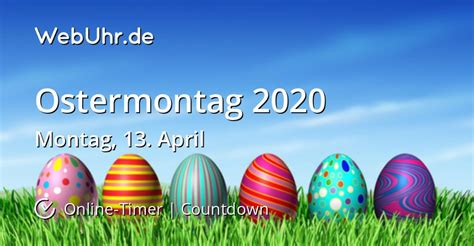 Wann ist Ostermontag 2020   Countdown-Timer   WebUhr