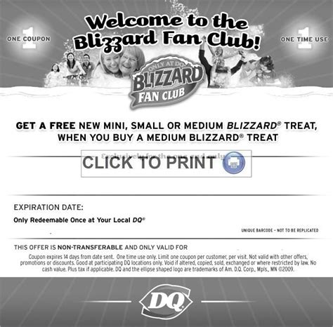 Sign up for the Blizzard Fan club and get a BOGO coupon